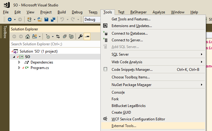 Visual Studio Menu -> Tools -> External
